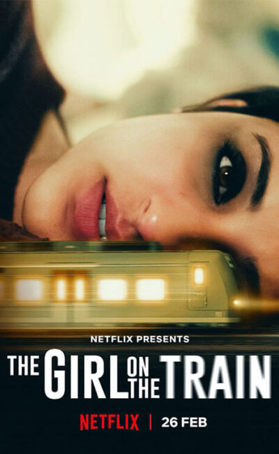 the-girl-on-the-train-netflix-bollywood-movie-trailer-poster-vertical-movie-release-trailer-babu-2021