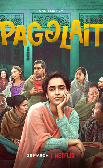 pagglait-movie-trailer-poster-vertical-movie-release-trailer-babu-2021