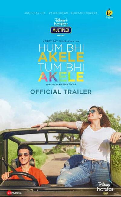 hum-bhi-akele-tum-bhi-akele-official-movie-trailer-poster-vertical-movie-release-trailer-babu-2021